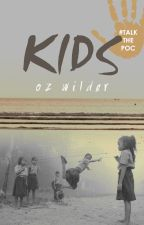 Kids ✓ by ozthewild