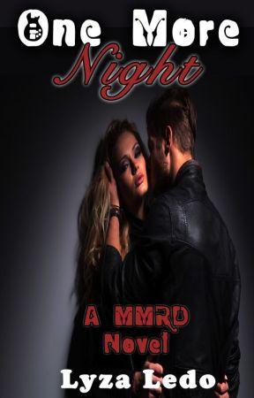 One More Night (MMRD, #2) by LyzaLedo