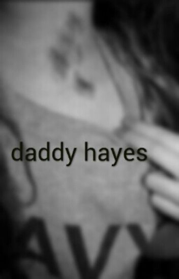 daddy hayes