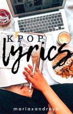 KPOP Lyrics  by Maducdoc_Andrea