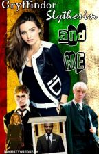 Gryffindor, Slytherin and ME! (Draco Malfoy FF) by Iamnotyourdream
