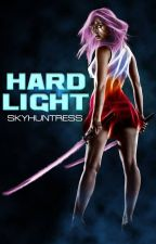 Hard Light (NaNoWriMo15) by Skyhuntress