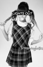 LIGHTS OUT {completed} by nayeonslove