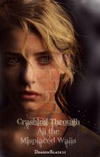 Crashing Through All the Misplaced Walls by DragonBlaze21