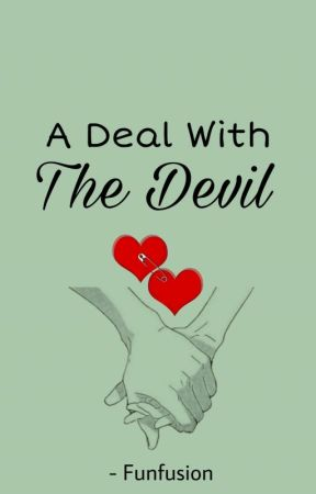 A Deal with the Devil (Completed) by funfusion