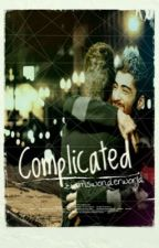Complicated by ziamswonderworld