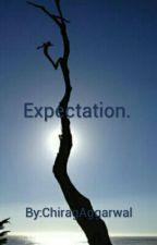 Expectation. by SsinnerAndSaintT