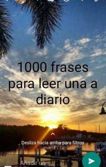 1000 Frases Para Leer Una Diario Lunalucia Wattpad