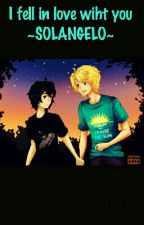 I fell in love wiht you ~SOLANGELO~ by _ShawnMendessbae_