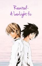 Reunited~ A LawLight story: Death Note by t3r3z1-pyrop3-413