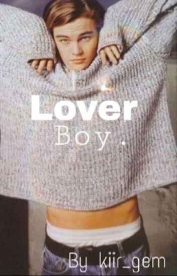 Lover boy. (Leonardo DiCaprio)