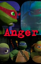 TMNT Fanfiction:  Anger by karkar15