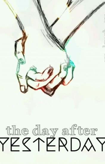 The day after yesterday ||girlxgirl