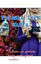 YAŞAMAK İÇİN MAFYA by sudexxxxxx