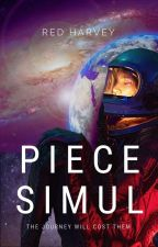 Piece Simul [A Sf Novel] by Red_Harvey