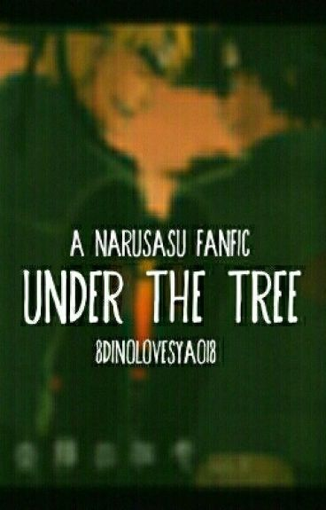 Under the tree(Narusasu)