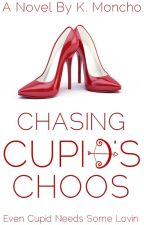 Chasing Cupid's Choos (NaNoWriMo 2015) by KateeSmurfette