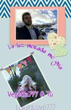 La Luz Morada Me Guía (Vegetta777 y tú) by LuluInLove777