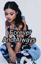 Forever and Always [ Slowly Editing ] by Giiselle_Orpid
