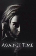 Against Time by thewriterandy