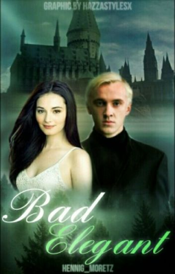 Bad Elegant - Drago Malefoy