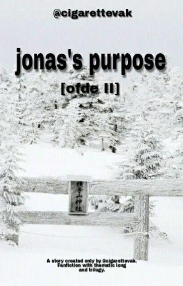 Jonas's Purpose [OFDE II]
