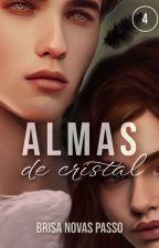 Almas de cristal [LIBRO 0] by Brisa_Novasp