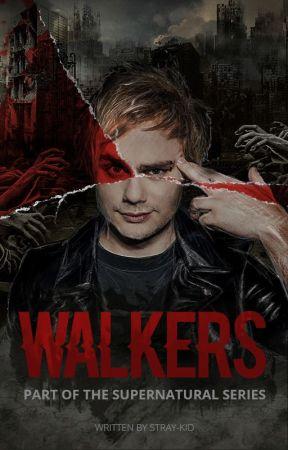 Walkers {M.C. au} by Denise89