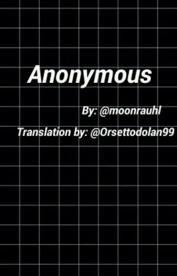 ANONYMOUS (Italian Translation)