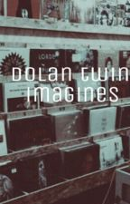 {E•d & G•d} Dolan Twin Imagines by drizzydolanz