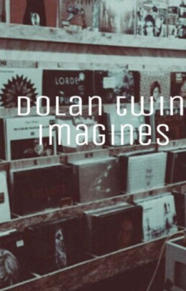 {E•d & G•d} Dolan Twin Imagines