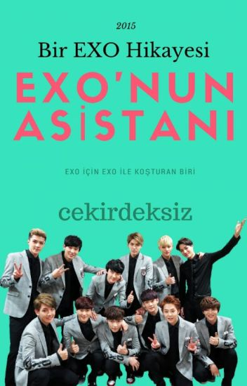 EXO'nun Asistanı ✔