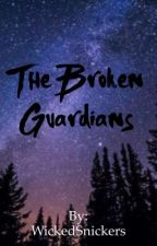 The Broken Guardians (A Percy Jackson Fanfic) by WickedSnickers
