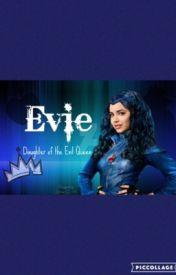 Evie Lover ❤️ by C3pMaddie