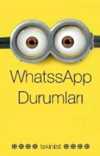 WhatssApp Durumları by Taladrocu1907