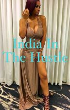 India In The Hustle by Theylovebeee