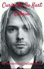 Curiosità Su Kurt Cobain by EvenColdNovemberRain