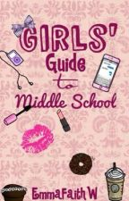 Girls' Guide to Middle School by Emma_Is_Beautiful