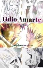 Odio Amarte//¿Nalu?// by AdalyEscamilla