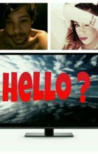 Hello? ( Louis Tomlinson FF) by manuhexetommo