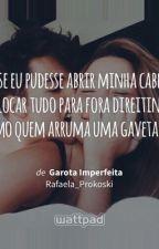 A Garota Imperfeita by Rafaela_Prokoski