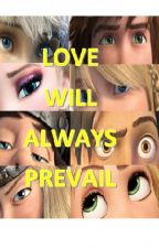 Love Will Always Prevail - HICCSTRID FANFIC by mehansa12