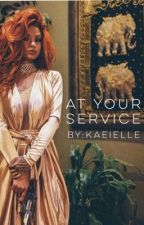 At Your Service #Wattys2016 ( Being Edited, So Content Not Available) by kaeielle