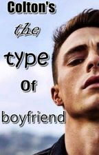 Colton's the type of boyfriend by ColtonHaynesArg