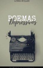 Poemas depressivos. by Luna_Muller66