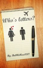 Who's letters by WhiteChickie