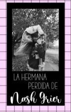 La Hermana Perdida De Nash Grier{Old Magcon}{Cameron Dallas}  by Patipu14