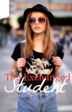 The Exchanged Student by giveallyoucan