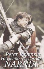 Narnia: Volviendo a recordar. Peter Pevensie [#2] by XxSofiaaxX