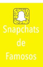 Snapchats de famosos by PocketOfDreamsxXx